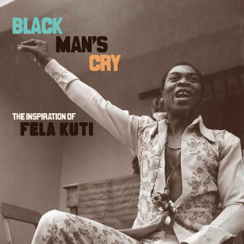 Black Man's Cry Inspiration Of Fela Kuti Incl. Book