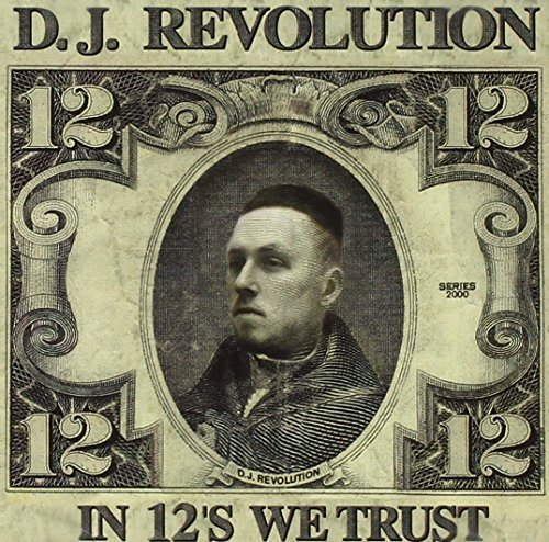 Dj Revolution In 12's We Trust