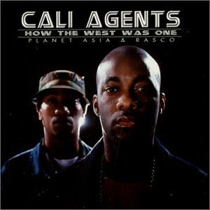 Cali Agents How The West Was One