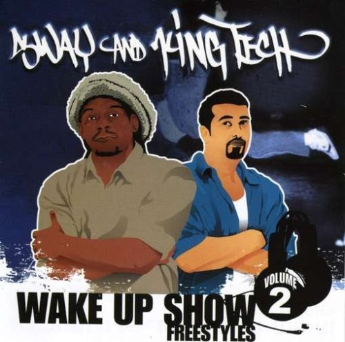 Sway & King Tech Vol. 2 Wake Up Show Freestyles Wake Up Show Freestyles