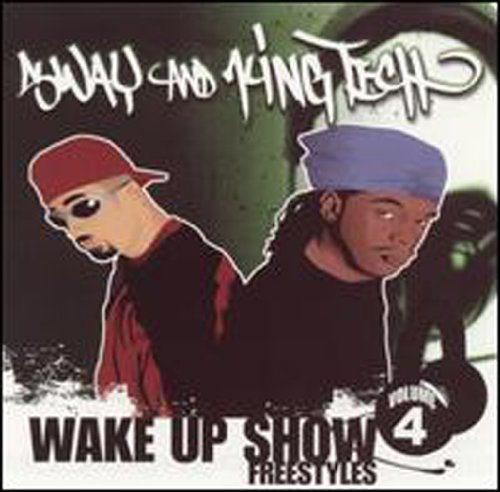 Sway & King Tech Vol. 4 Wake Up Show Freestyles Wake Up Show Freestyles