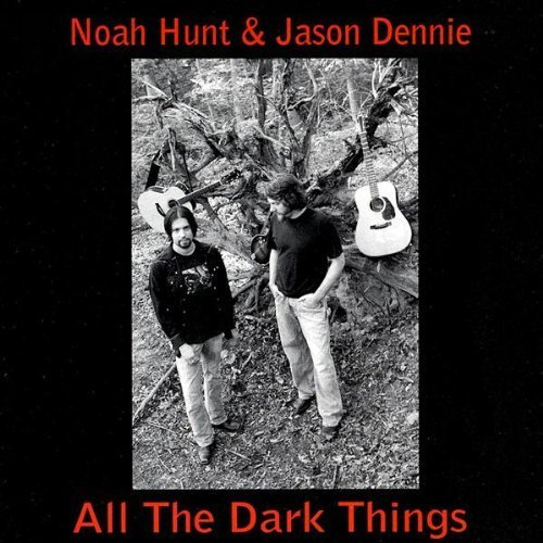 Hunt Dennie All The Dark Things
