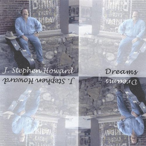 J. Stephen Howard Dreams