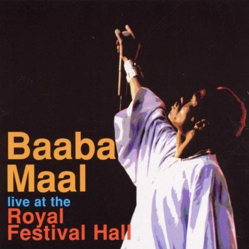 Baaba Maal Live At The Royal Festival Hal Feat. Ernest Ranglin