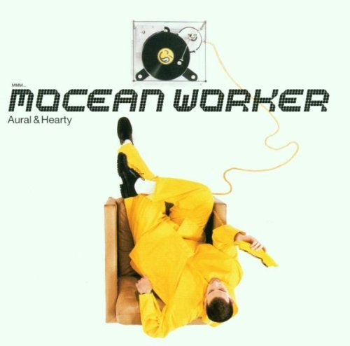 Mocean Worker Aural & Hearty