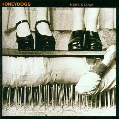 Honeydogs Here's Luck
