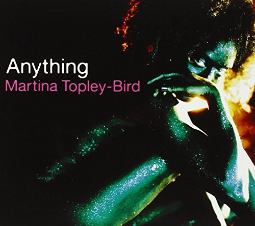 Martina Topley Bird Anything