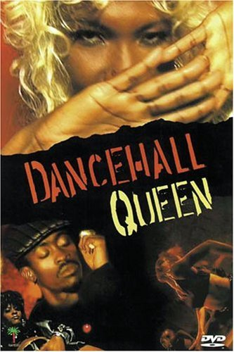 Dancehall Queen Dancehall Queen Nr Unrated