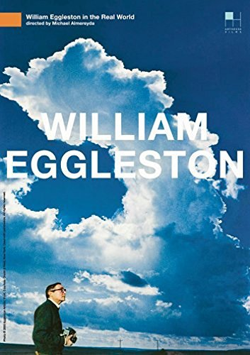 William Eggleston In The Real William Eggleston In The Real Nr
