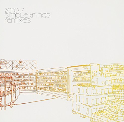 Zero 7 Simple Things Remixes