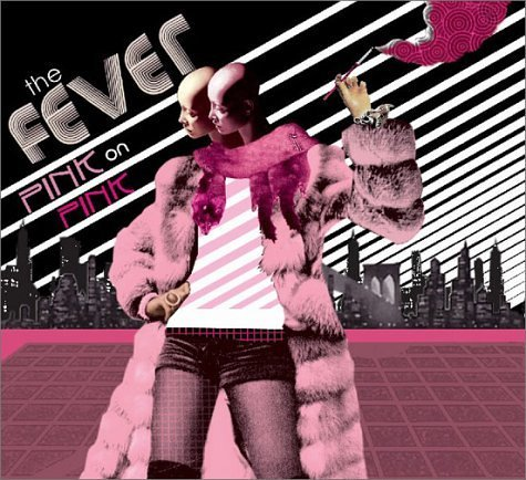 Fever Pink On Pink Ep