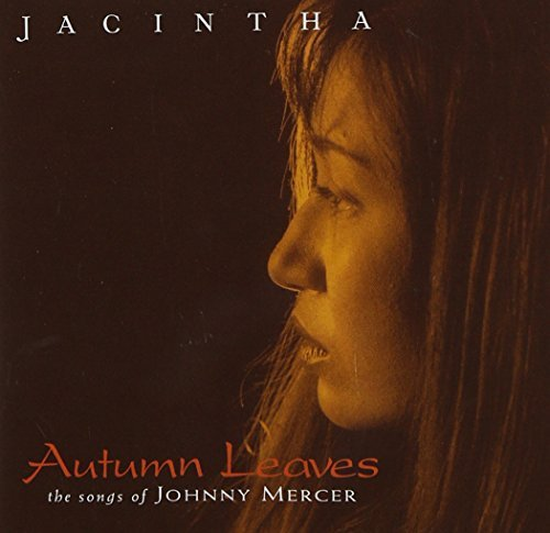 Jacintha Autumn Leaves (songs Of Johnny