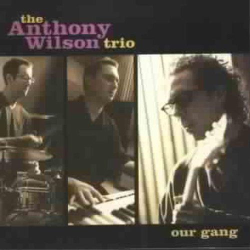 Wilson Anthony Trio Our Gang