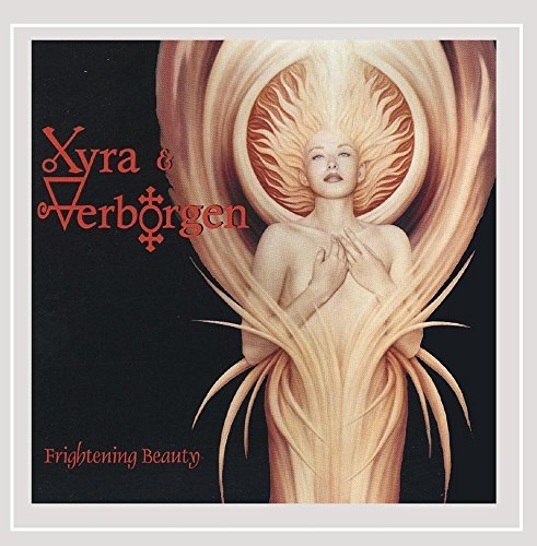 Xyra & Verborgen Frightening Beauty