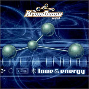 Kromozone Project Love & Energy