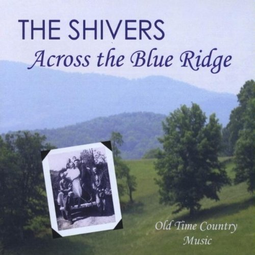 Shivers Across The Blue Ridge
