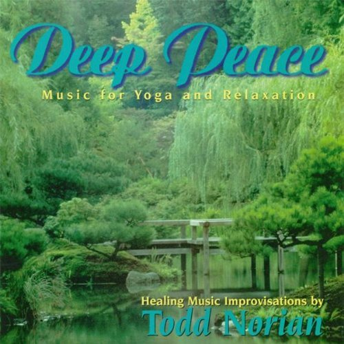 Todd Norian Deep Peace Music For Yoga & R