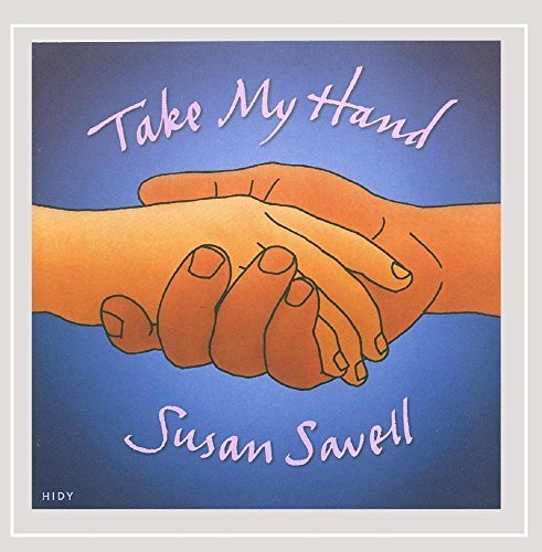 Susan Savell Take My Hand Local