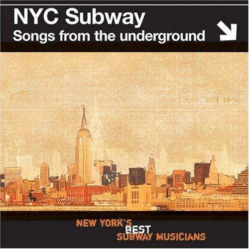 Nyc Subway Songs From The Unde Nyc Subway Songs From The Unde Kaiku Warren Eastwind
