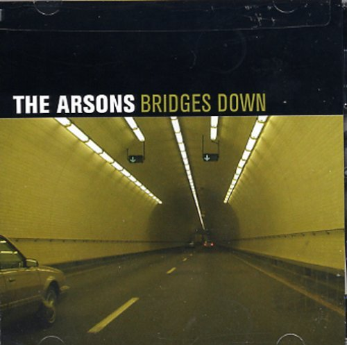 Arsons Bridges Down