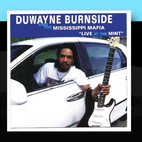 Duwayne Burnside Live At The Mint