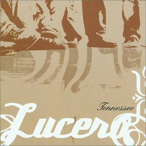 Lucero Tennessee