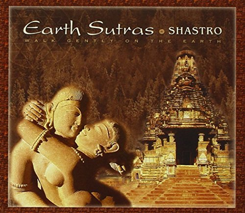 Shastro Earth Sutras Walk Gently On Th
