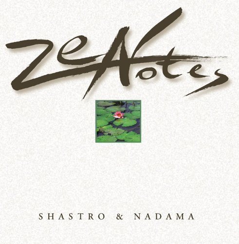 Shastro & Nadama Zen Notes