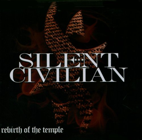 Silent Civilian Rebirth Of The Temple Explicit Version