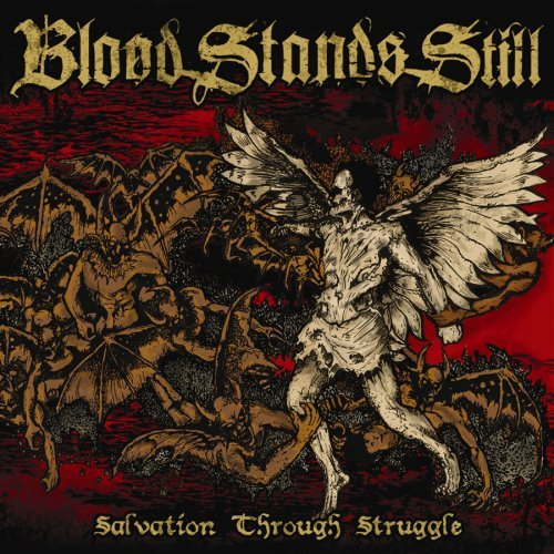 Blood Stands Still Salvation Through Struggle Explicit
