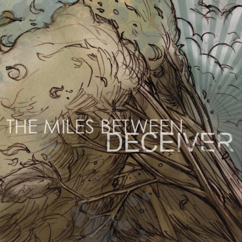Miles Between Deceiver Explicit Version