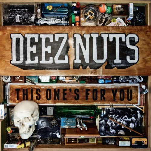 Deez Nuts This One's For You Explicit