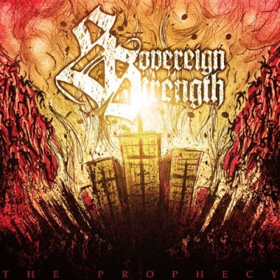 Sovereign Strength Prophecy Explicit