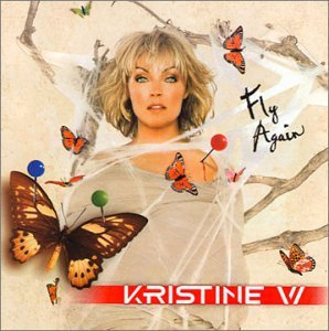 Kristine W Fly Again 2 CD Set