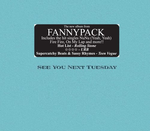 Fannypack See You Next Tuesday