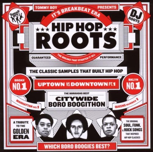 Tommy Boy Presents Hip Hop Roots