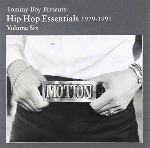Tommy Boy Presents Vol. 6 Essential Hip Hop