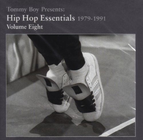Tommy Boy Presents Vol. 8 Essential Hip Hop