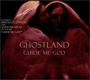 Ghostland Guide Me God
