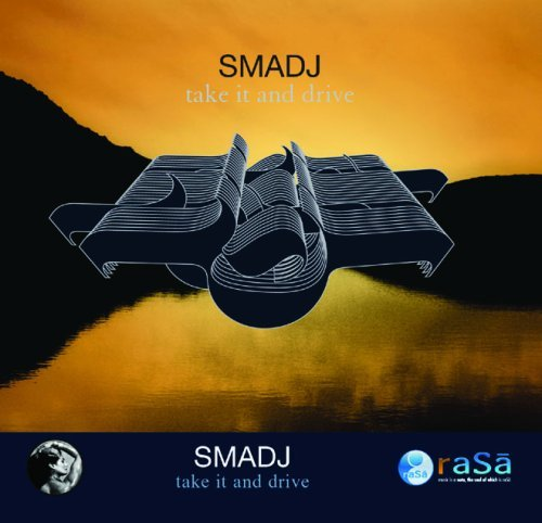 Smadj Take It & Drive