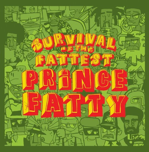 Prince Fatty Survival Of The Fattest