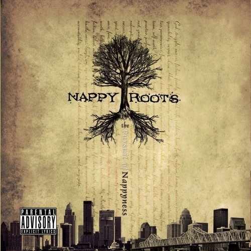 Nappy Roots Pursuit Of Nappyness Explicit Version