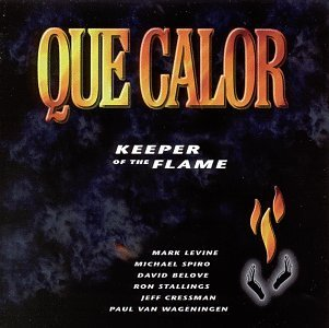 Que Calor Keeper Of The Flame