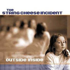 String Cheese Incident Outside Inside