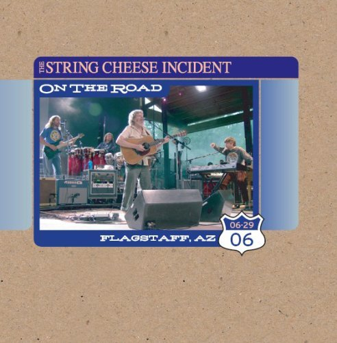 String Cheese Incident Flagstaff Az 6 29 06 On The Ro
