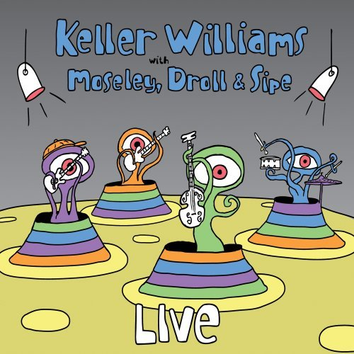 Keller Williams Live Feat. Moseley Droll Sipe 2 CD Set