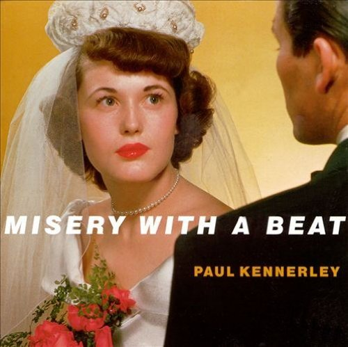 Paul Kennerly Misery With A Beat