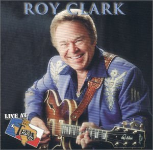 Roy Clark Live At Billy Bob's Texas