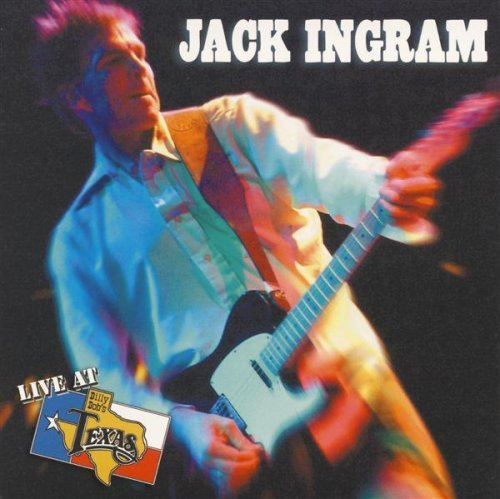 Jack Ingram Live At Billy Bob's Texas