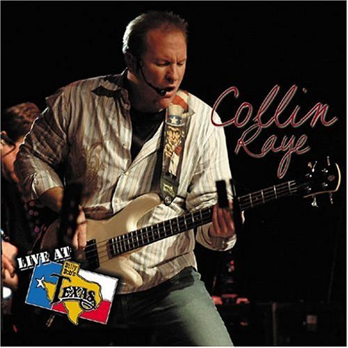 Collin Raye Live At Billy Bob's Texas